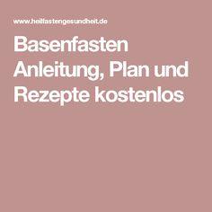 Basenfasten Anleitung, Plan und Rezepte kostenlos