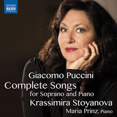 Krassimira Stoyanova - Puccini. Complete Songs for Soprano and Piano