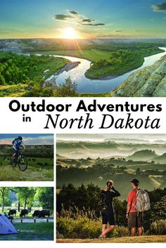 If you're after adventures in the great outdoors, look no further than North Dakota...really! There is biking and hiking and swimming. Plus tons of wildlife, and not many people! The perfect place for an adventure!
