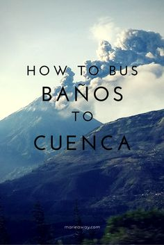 How to Bus From Baños to Cuenca, Ecuador Cuenca Ecuador, Peru Ecuador, Ocean Photography, Photography Tips, Portrait Photography, Wedding Photography, Equador, Bus Travel, Travel