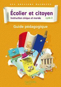 Ecolier et citoyen, Instruction civique et morale Cycle 2. Guide pédagogique / Isabelle Carlier http://hip.univ-orleans.fr/ipac20/ipac.jsp?session=138TH38729472.16&menu=search&aspect=subtab48&npp=10&ipp=20&spp=20&profile=scd&ri=&term=Ecolier+et+citoyen%2C+Instruction+civique+et+morale+Cycle+2+-+Guide+p%C3%A9dagogique++&limitbox_1=LO01+%3D+ITIUF+or+SE01+%3D+ITIUF+or+%24LD6+%3D+RELEC&index=.GK