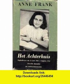 Het Achterhuis Anne Frank ,   ,  , ASIN: B000JLOTFW , tutorials , pdf , ebook , torrent , downloads , rapidshare , filesonic , hotfile , megaupload , fileserve