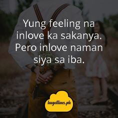 Tagalog Love Quotes - Yung feeling na inlove ka sakanya. tagalog love quotes, tagalog love quotes for him, tagalog love quotes for her, kilig quotes tagalog, inspirational tagalog love quotes Love Quotes For Her, Quotes For Him, Love Qutoes, Tagalog Love Quotes, Hugot Lines, Line Love, English Translation, Text Messages, Funny