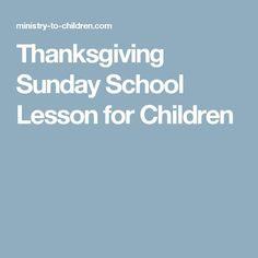 Thanksgiving Sunday School Lesson for Children