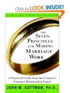 Bestseller books online The Seven Principles for Making Marriage Work: A Practical Guide from the Countrys Foremost Relationship Expert John M. Gottman, Nan Silver www. Marriage And Family, Marriage Advice, Love And Marriage, Marriage Box, Marriage Issues, Dream Marriage, Marriage Records, Marriage Help, Strong Marriage