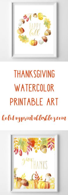 Thanksgiving Printable Art | Watercolor Art | Fall Wall Art | Happy Fall | Give Thanks Free Printables