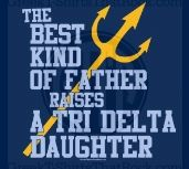 Not everyone has a Dad, and not everyone joins a sorority, but for those who do...