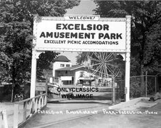 Excelsior Amusement Park, Excelsior Minnesota!!! I remember learning about this! I miss Excelsior :)