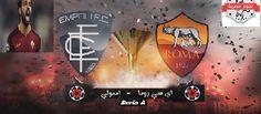موعد وتوقيت مباراة روما و إمبولى فى الدورى الايطالى اليوم السبت 27 فبراير بقيادة محمد صلاح وتعرف على القنوات الناقلة