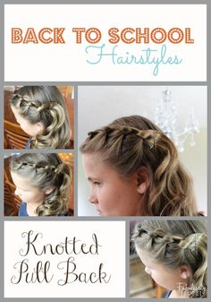 Getting ready for Back to School with Back to School Hairstyles for girls! Fast and easy hairstyles you can do in very little time. Check out this Knotted Pull Back.