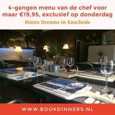 Speciale actie op donderdag bij BookDinners.nl van Bistro Dreams in Enschede: 4-gangen menu voor maar €19,95. Reserveer snel!