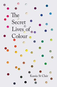 The_Secret_Lives_of_Colour___James_Edgar_ book cover book jacket design