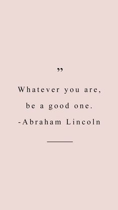 Quote by Abraham Lincoln, motivation inspiration