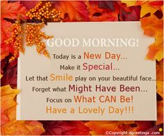 To wish Good Morning to your friends and family.