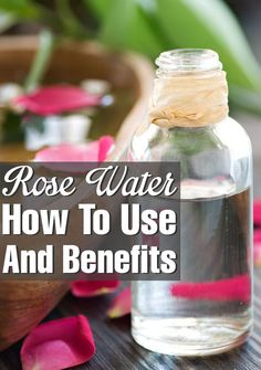 Rose Water can be purchased for cheap in Morocco here is a History about it. How To Use it And the Benefits