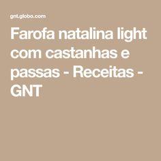 Farofa natalina light com castanhas e passas - Receitas - GNT