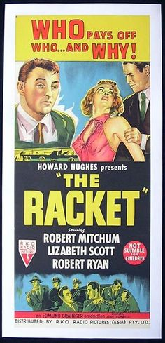 RACKET Movie Poster 1951 Lizabeth Scott FILM NOIR daybill - The Racket (1951) With Robert Mitchum, Lizabeth Scott, Robert Ryan. www.moviemem.com