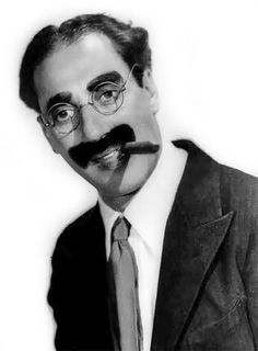 """Groucho Marx: """"From the moment I picked up your book until I put it down, I was convulsed with laughter. Some day I intend reading it."""" LOL"""