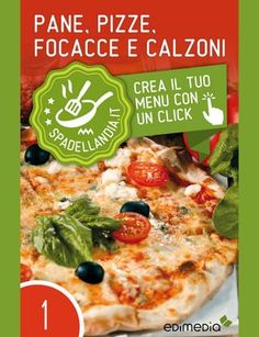 pane pizza focacce calzone Ricette e consiglie