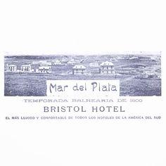 Mar del Plata Bristol Hotel #argentina #1900 #ads  #buenosaires #vintage