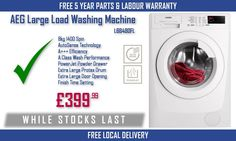 WHILE STOCKS LAST Large load AEG Washer only £399.99 with #FREE huge 5 Year parts & labour warranty & local delivery!