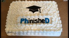 Congratulations on a PhD. PhinisheD!