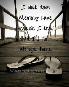 I have an unbelievably wonder-filled memory lane. what a great life i have! Now Quotes, Life Quotes, Gone Too Soon Quotes, Miss You Mom, Grieving Quotes, After Life, Les Sentiments, Great Life, Thats The Way
