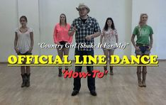 "Official Luke Bryan ""Country Girl (Shake it for Me)"" Line Dance How-To. Learning this is on my bucket list!"