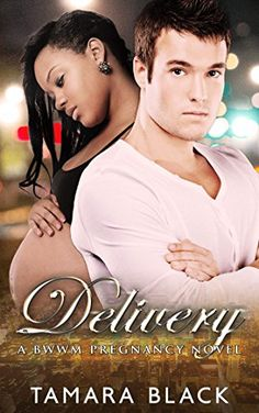Delivery: BWWM Pregnancy Romance (Cleveland Interracial Baby Romance Series Book 1) by Tamara Black http://www.amazon.com/dp/B01BPH9J0I/ref=cm_sw_r_pi_dp_us3Zwb1ANQRV7