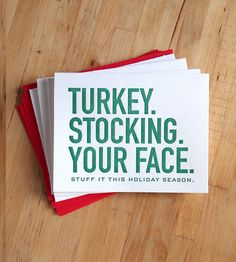 Stuff It Letterpress Holiday Cards – Pack of 5 by Farewell Paperie on Scoutmob Shoppe. It's no time for moderation, people.