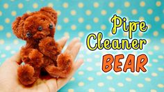 DIY Pipe Cleaner BEAR - Craft Kit from Daiso Tutorial