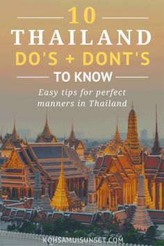 Do's and Don'ts in Thailand: 10 Easy Tips for Perfect Manners in Thailand | Click through to read more: http://www.kohsamuisunset.com/dos-donts-in-thailand/ via @kohsamuiguide