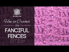 How to Crochet the Fanciful Fences Stitch (Left Handed) - YouTube