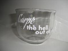 personalized CARPE the hellout of this DIEM glass mug by MaseFaceMasonJars on Etsy
