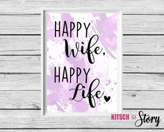 Digitaldruck - ★ Poster ★ Happy wife, happy life ★ A4 - ein Designerstück von…