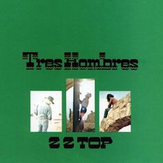 "490. zz top/tres hombres: A decade before the Texas blues trio became MTV stars, ZZ Top got their first taste of national fame with this disc, which features one of their biggest hits, the John Lee Hooker-style boogie ""La Grange,"" as well as the boozy rocker ""Jesus Just Left Chicago"" and the concert anthem ""Beer Drinkers and Hell Raisers."""