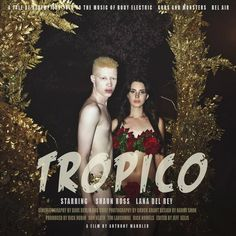 Lana del Rey: #Tropico  Our babe Shaun Ross chillin' with our favorite, Lana