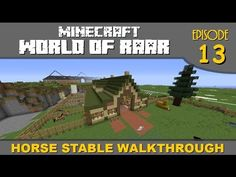 Minecraft World Of RAAR - Horse Stable Tour