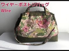 DIY ワイヤ-ボストンバッグ ショルダー、リュックにも travelling bag type - YouTube My Bags, Purses And Bags, Japanese Bag, Diy Sac, Crochet Shoulder Bags, Frame Purse, Bag Patterns To Sew, Bag Making, Travel Bags
