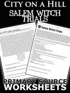 City on a Hill/Salem Witch Trials Primary Source Worksheet teaches students about the meaning and significance of the John Winthrops sermon, City on a Hill. In addition, students also learn about the unfair accusations of the accused through an excerpt of a court transcript on the trial of Sarah Good.