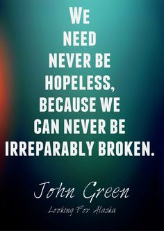 John Green - Looking for Alaska. All of his books are so funny and serious at once. John Green Quotes, John Green Books, Great Quotes, Quotes To Live By, Inspirational Quotes, Awesome Quotes, Meaningful Quotes, Motivational Quotes, Quotable Quotes