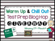Giveaway and blog hope for upper elementary teachers--earn a $50 Starbucks gift card and learn some test-prep ideas to prepare your 4th, 5th, and 6th grade students for the BIG TEST.  Giveaway runs from 2/27/15 through 3/1/15.  #STAAR #TESTPREP #5THGRADE #FCAT #PARCC