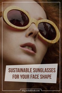 Sustainable Sunglasses for Your Face Shape | When it comes to sunglasses, one size certainly does not fit all. Scope our latest summer guide: The Best Sunglasses For Your Face Shape (with an ethical edit of course).