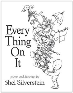 """if the track is tough and the hill is rough, THINKING you can just ain't enough!"" - shell silverstein #book"