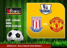 Prediksi: Stoke City Vs Manchester United LIVE Di Indosiar | BDbola.com