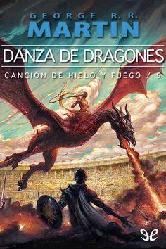 DANZA DE DRAGONES. Un libro que empezaste y nunca llegaste a acabar.