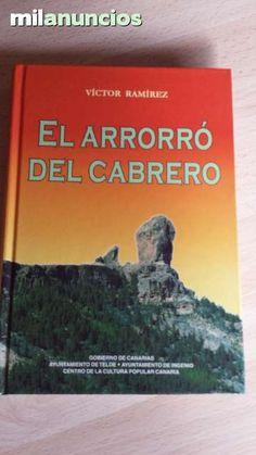 """Vendo libro """"El arrorró del cabrero"""" de Víctor Ramírez. Gobierno de Canarias. Ayuntamiento de Telde y de Ingenio. Centro de la Cultura popular Canaria. Anuncio y más fotos aquí: http://www.milanuncios.com/libros/el-arrorro-del-cabrero-144068430.htm"""