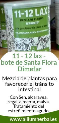 11 - 12 lax de Santa Flora. Mezcla #laxante de plantas para favorecer el tránsito intestinal con #Sen, #alcaravea, #regaliz, #menta y #malva.