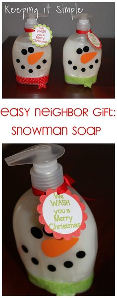 Super easy neighbor gift idea- snowman soap with printable tag