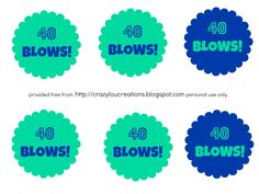 40 Blows Printable Tags